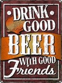 Drink Good Beer Drinking with friends