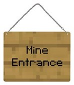 Mine Entrance Note Mini Tin Sign Inspired by Minecraft