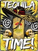 Tequila Time Tin Sign Mexican Madness