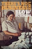 No Business Like Blow Business Narcos