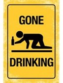 Gone Drinking Warning!