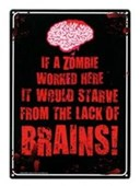 If A Zombie Worked Here Brains