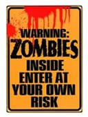 Warning Zombies Inside