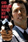 Go Ahead Make My Day Clint Eastwood