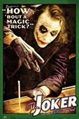 How 'bout a Magic Trick ? Batman The Joker