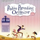 The Positive Parenting Organiser American Supernanny
