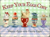 Happy Eggs Are Tasty Eggs Keep Your Eggs Cosy
