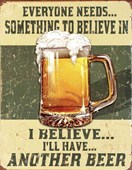 Everyone Needs Something To Believe In Beer Advertisement