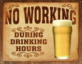 No Working During Drinking Hours Rules of the Bar