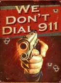 We Don't Dial 911! Shoot Em Up
