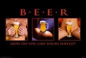 How Do You Like Yours Served? Beer