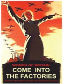 Women of Britain Come Into the Factories British Propaganda