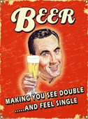 See Double & Feel Single Beer
