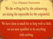We The Willing... Our Mission Statement