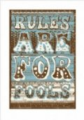 Rules Are For Fools James Brown