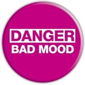 Danger! Bad Mood