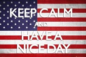 Keep Calm and Have A Nice Day Keep Calm