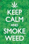 Keep Calm & Smoke Weed Keep Calm & Carry On