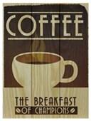 Coffee Breakfast Of Champions