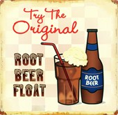Try the Original! Root Beer Float