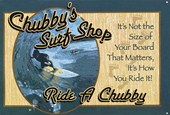Ride A Chubby Chubby's Surf Shop