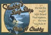 Ride A Chubby Chubby's Surf Shop