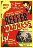 The Sweet Pill That Makes Life Bitter Reefer Madness