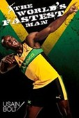The World's Fastest Man Usain Bolt