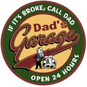 If It's Broke, Call Dad Dad's Garage