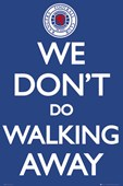 We Don't Do Walking Away Rangers
