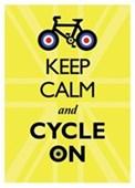 Keep Calm & Cycle On Keep Calm & Carry On