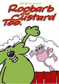 Grange Calleley's Roobarb & Custard Roobarb & Custard