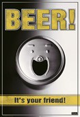 Beer - It's Your Friend! Smiling Can of Booze