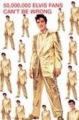 50,000,000 Elvis Fans Can't Be Wrong Elvis Presley