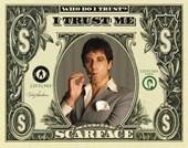 I trust me Scarface