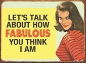 How Fabulous do you think I am! Retro Sign
