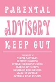 Keep Out: Girls Room Parental Advisory