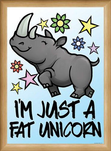 Framed Framed I'm Just A Fat Unicorn Mini Poster - Cartoon Humour