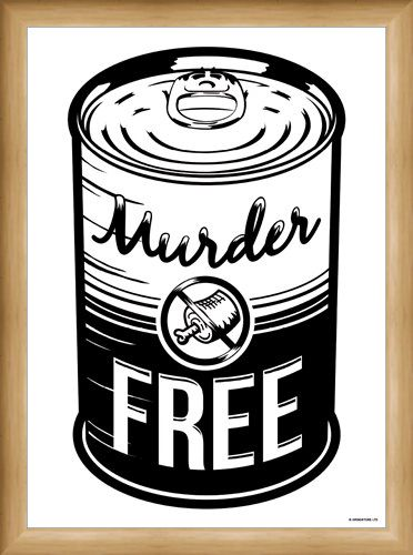 Framed Framed Murder Free - Vegan and Proud
