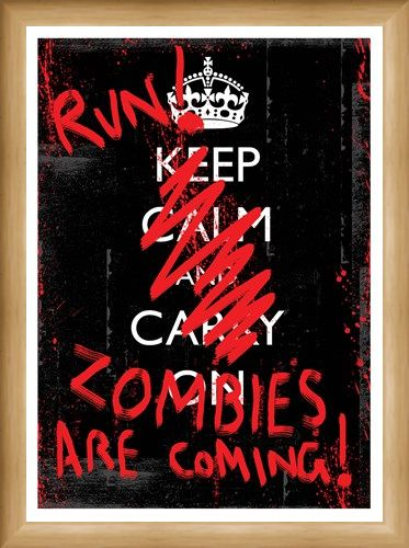 Framed Framed Run! Zombies Are Coming - Keep Calm & Carry On