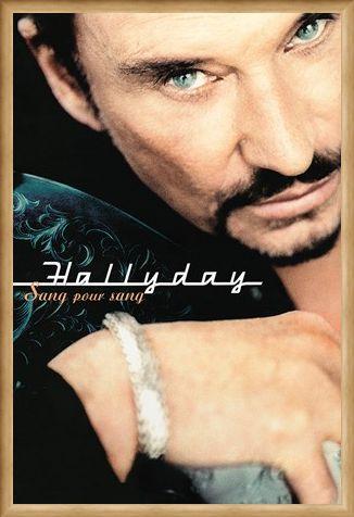 Framed Framed Sang Pour Sang - Johnny Hallyday
