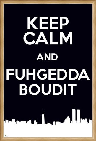 Framed Framed Keep Calm & Fuggedaboudit - New York Slang
