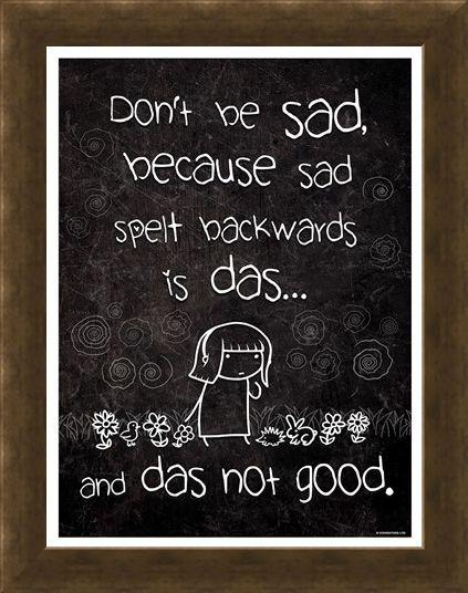 Framed Framed Don't Be Sad - Das Not Good