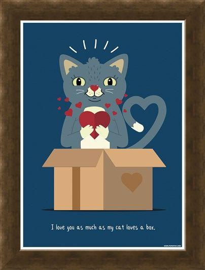 Framed Framed I Love You As Much As My Cat Loves A Box - Feline Love