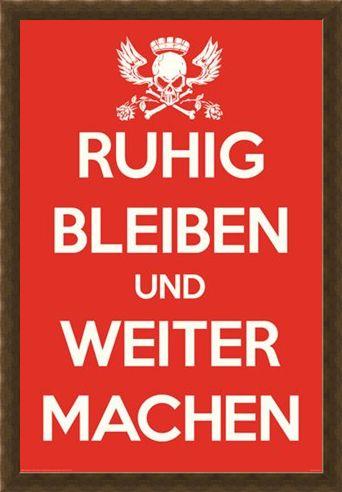 Framed Framed Ruhig Bleiben und Weiter Machen - German Keep Calm & Carry On