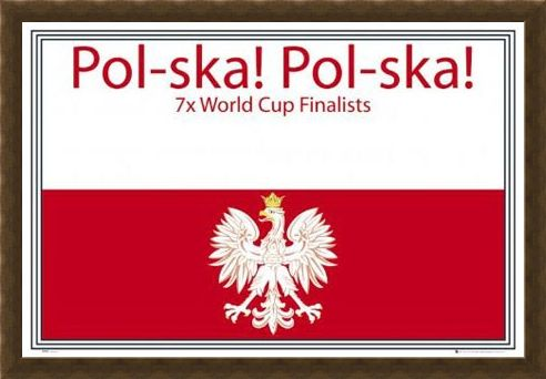 Framed Framed Pol-Ska! Pol-Ska! - Poland National Football Team