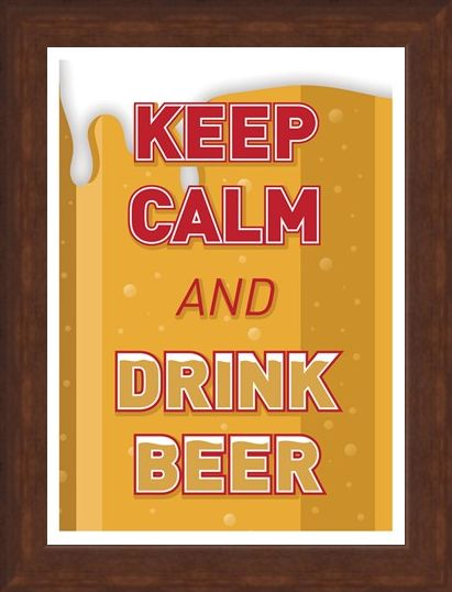 Keep Calm & Drink Beer, Keep Calm & Carry On Poster - Buy Online