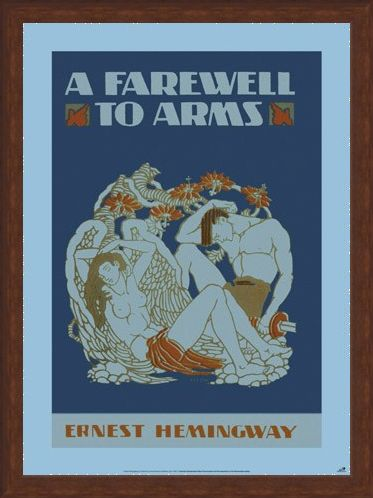 Framed Framed A Farewell to Arms - by Ernest Hemingway