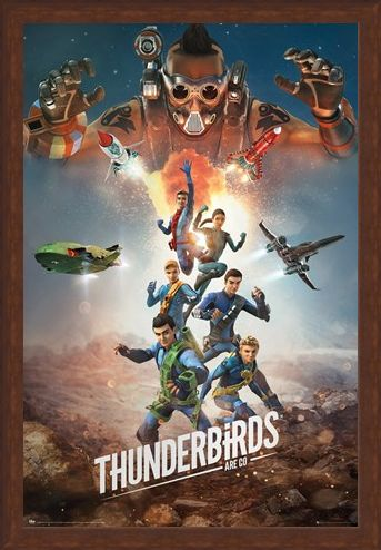 Framed Framed Get Ready For The Next Adventure - Thunderbirds Are Go!