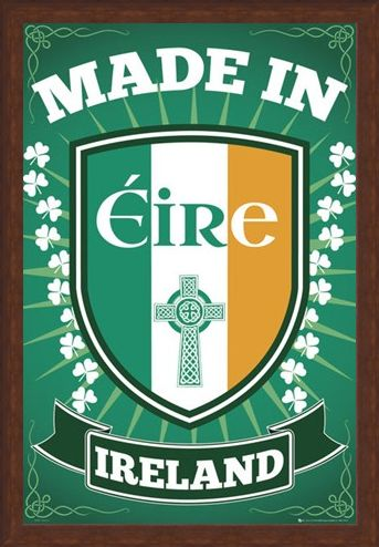 Framed Framed Made in Eire - Irish Pride
